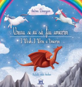 "Cover of ""I Wish I Were a Unicorn"" - Romanian-English edition"
