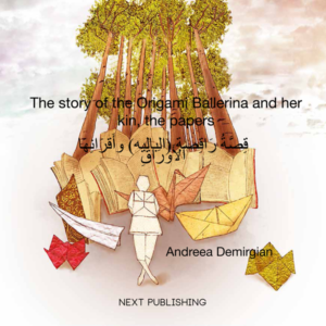 "Cover image for ""The Story of the Origami Ballerina and Her Kin, the Papers"" English-Arabic version"